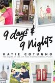 9 DAYS & 9 NIGHTS...