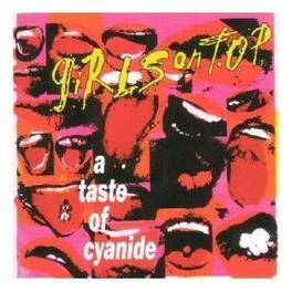 A TASTE OF CYANIDE Audio CD, GIRLS ON TOP, CD