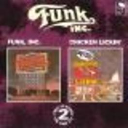 FUNK INC./CHICKEN LICKIN' FIRST 2 LP'S ON 1 CD Audio CD, FUNK INC., CD