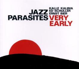 VERY EARLY Audio CD, JAZZ PARASITES, CD