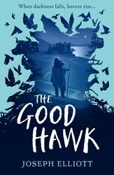 The Good Hawk (Shadow Skye,...