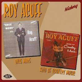 ONCE MORE/KING OF COUNTRY Audio CD, ROY ACUFF, CD
