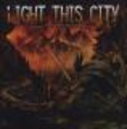STORMCHASER Audio CD, LIGHT THIS CITY, CD