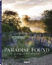 Paradise Found: Gardens of...
