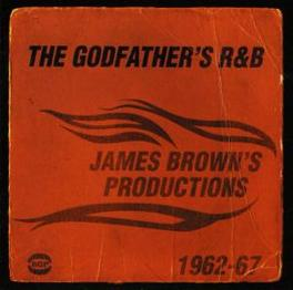 GODFATHER'S R&B JAMES BROWN'S PRODUCTIONS 1962-67 Audio CD, V/A, CD