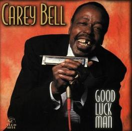 GOOD LUCK MAN W/ WILLIE HAYES, JOHNNY IGUANA Audio CD, CAREY BELL, CD