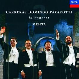 IN CONCERT-REMASTERED- W/ZUBIN MEHTA, ORCH.DEL MAGGIO MUSICAL FIORENTINO E DEL Audio CD, CARRERAS/DOMINGO/PAVAROTT, CD