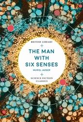 Man with six senses