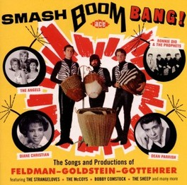 SMASH BOOM BANG! * SONGS & PRODUCTIONS OF FELDMAN-GOLDSTEIN-GOTTEHRER * V/A, CD