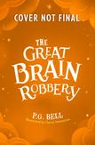 (02): THE GREAT BRAIN ROBBERY