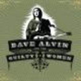 DAVE ALVIN & THE GUILTY.. .. WOMEN Audio CD, ALVIN, DAVE & THE GUILTY, CD