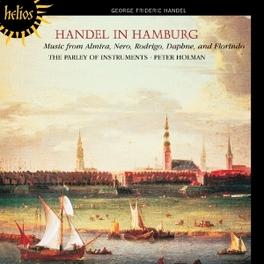 HANDEL IN HAMBURG PARLEY OF INSTRUMENTS/P.HOLMAN G.F. HANDEL, CD