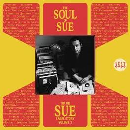 SOUL OF SUE 3 -25TR- UK SUE STORY! INCL. JIMMY MCGRIFF, JAMES BROWN, BOB & E Audio CD, V/A, CD