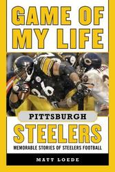 Game of My Life Pittsburgh...