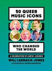 50 Queer Music Icons Who...