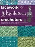 Lacework for Adventurous...