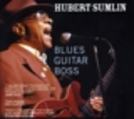 BLUES GUITAR BOSS 1990 ALBUM REISSUE HUBERT SUMLIN, CD