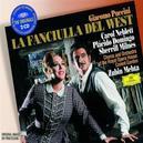 LA FANCIULLA DEL... W/ROYAL OPERA HOUSE/MEHTA/NEBLETT, DOMINGO, MILNES