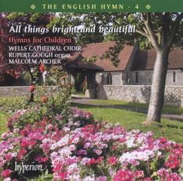 ENGLISH HYMN 4 W/RUPERT GOUGH, MALCOLM ARCHER Audio CD, WELLS CATHEDRAL CHOIR, CD