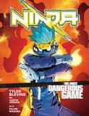 Ninja: The Most Dangerous Game