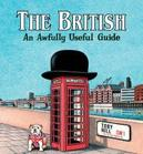 The British: An Awfully...