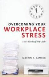 Overcoming Your Workplace...