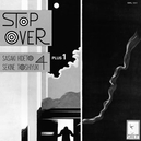 STOP OVER -GATEFOLD-