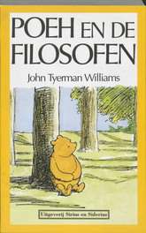 Poeh en de filosofen. Williams, John Tyerman, Paperback