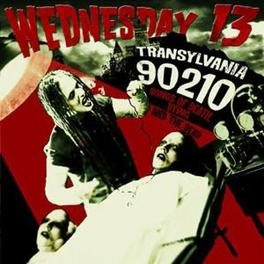TRANSYLVANIA 90210 'SONGS OF DEATH, DYING, AND THE DEAD Audio CD, WEDNESDAY 13, CD