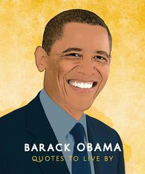Barack Obama: Quotes to...