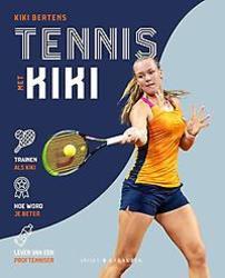 Tennis met Kiki