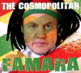 COSMOPOLITAN FAMARA, CD