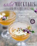 Wild Mocktails and Healthy...