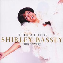 THIS IS MY LIFE-GREATEST ..HITS- 22 TRACKS Audio CD, SHIRLEY BASSEY, CD
