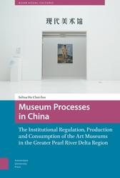 Museum Processes in China