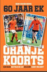 Oranjekoorts - 60 jaar EK...