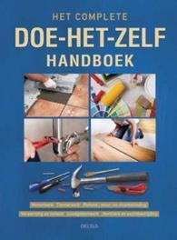Het complete doe-het-zelf handboek. metselwerk, timmerwerk, plafond-, muur- en vloerbekleding verwar