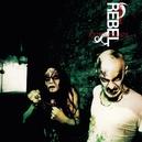 REBEL.. -REISSUE- .....