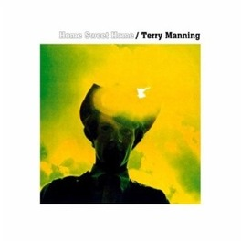 HOME SWEET HOME -HQ- TERRY MANNING, Vinyl LP