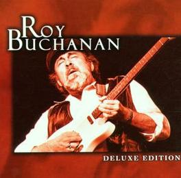 DELUXE EDITION Audio CD, ROY BUCHANAN, CD