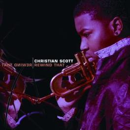 REWIND THAT Audio CD, CHRISTIAN SCOTT, CD