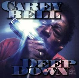 DEEP DOWN Audio CD, CAREY BELL, CD