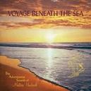 VOYAGE BENEATH.. -DIGI- .....