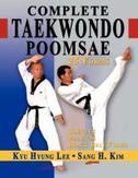 Complete Taekwondo Poomsae:...