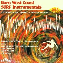 RARE WEST COAST SURF INST ..INSTRUMENTALS W/SURFMEN, STRANGERS, STORM, DAVIE ALLA Audio CD, V/A, CD