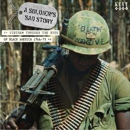 A SOLDIER'S SAD STORY W/WILLIAM BELL/JOE TEX/BILL WHITHERS/CURTIS MAYFIELD/AO Audio CD, V/A, CD