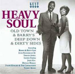 HEAVY SOUL OLD TOWN & BARRY'S DEEP DOWN & DIRTY SIDES Audio CD, V/A, CD
