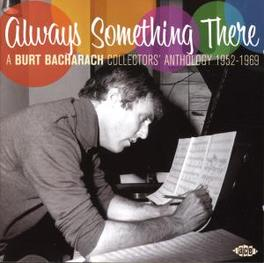 ALWAYS SOMETHING THERE A BURT BACHARACH COLLECTORS' ANTHOLOGY 1952-1969 Audio CD, V/A, CD