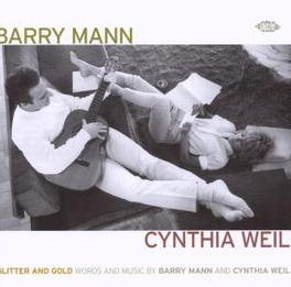 GLITTER & GOLD WORDS & MUSIC BY BARRY MANN AND CYNTHIA WEIL Audio CD, V/A, CD