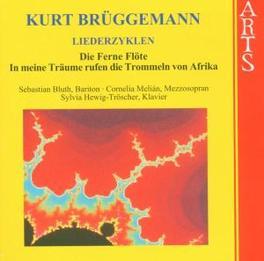 LIEDERZYKLEN CORNELIA MELIAN/SEBASTIAN BLUTH/SYLVIA HEWIG-TROSCHER Audio CD, K. BRUGGEMANN, CD